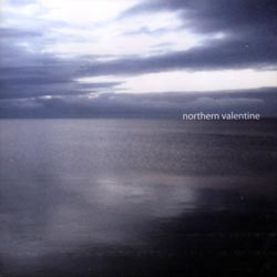 Northern Valentine: The Distance Brings Us Closer