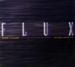 O'Leary / Van Der Schyff / Horvitz: Flux