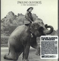 Oliveros, Pauline: The Wanderer