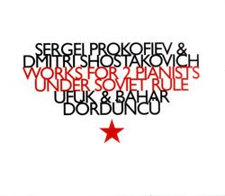 Prokofiev, Sergei / Dmitri Shostakovich: Works For 2 Pianists Under Soviet Rule