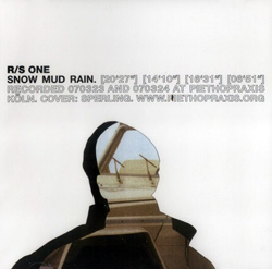 R/S (Rehberg / Schmickler): One (Snow Mud Rain)