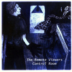 Remote Viewers, The: Control Room