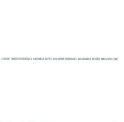 Rodrigues / Davies / Rodrigues / Bosetti / Ezaki: London