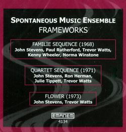 Spontaneous Music Ensemble: Frameworks (1968-73)