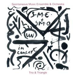 Spontaneous Music Ensemble & Orchestra: Trio & Triangle