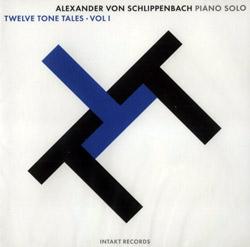Schlippenbach, Alexander Von: Twelve Tone Tales Volume 1