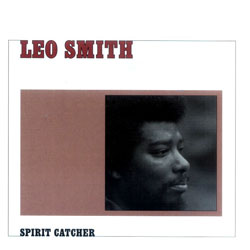 Smith, Leo: Spirit Catcher