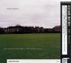 Tamura, Natsuki / Satoko Fujii : How Many?