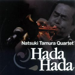 Tamura, Natsuki Quartet: Hada Hada