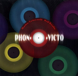Tetreault, Martin / Kid Koala: Phon-O-Victo