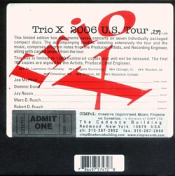 Trio X: 2006 U.S.Tour Ltd.Ed.Box