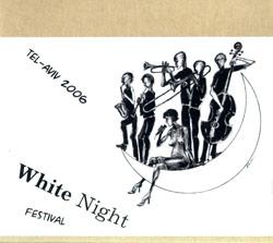 Various Artists: White Night Festival, Tel-Aviv 2006