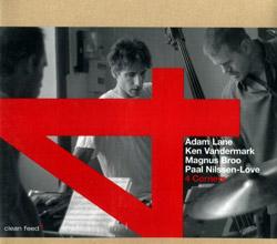 4 Corners (Vandermark / Lane / Broo / Nilssen-Love): S/T (Clean Feed)
