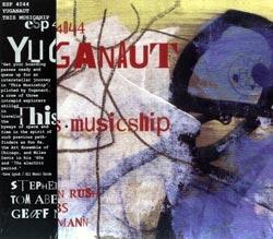 Yuganaut: This Musicship